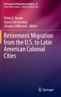 Retirement Migration from the U.S. to Latin American Colonial Cities (International Perspectives on Aging #27) Cover Image