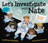 Let's Investigate with Nate #2: The Solar System Cover Image