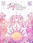 Joy Comes in the Morning: Coloring Through Infant Loss and Miscarriage Cover Image