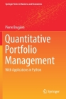 Quantitative Portfolio Management: With Applications in Python (Springer Texts in Business and Economics) Cover Image