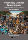 Veterinary Clinical Epidemiology: From Patient to Population Cover Image