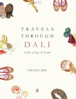 Travels Through Dali: With a Leg of Ham Cover Image