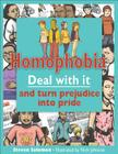 Homophobia: Deal with It and Turn Prejudice Into Pride Cover Image