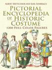 Pictorial Encyclopedia of Historic Costume (Dover Fashion and Costumes) Cover Image