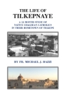The Life of Tilkepnaye: A 12 Month Study of Native Chaldean Catholics in Their Hometown of Tilkepe Cover Image