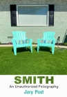 Smith: An Unauthorized Fictography Cover Image