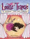 Louise Trapeze Is Totally 100% Fearless (Stepping Stone Books) Cover Image