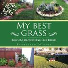 My Best Grass: Basic and Practical Lawn Care Manual Cover Image