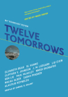 Twelve Tomorrows Cover Image