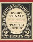 Every Stamp Tells a Story: The National Philatelic Collection Cover Image