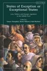 States of Exception or Exceptional State: Law, Politics and Giorgio Agamben in the Middle East Cover Image