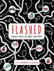 Flashed: Sudden Stories in Comics and Prose Cover Image