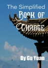 The Simplified book of Change Cover Image