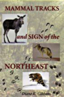 Mammal Tracks and Sign of the Northeast Cover Image