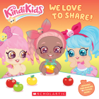 We Love to Share! (Kindi Kids)  Cover Image