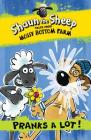 Shaun the Sheep: Pranks a Lot! (Tales from Mossy Bottom Farm #5) Cover Image