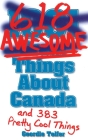 1001 (618) Awesome Things about Canada Cover Image