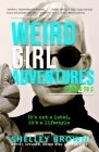 Weird Girl Adventures from A to Z Cover Image