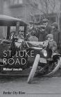 St. Luke Road: Border City Blues Cover Image