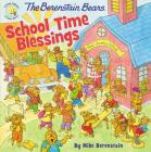 The Berenstain Bears School Time Blessings Cover Image