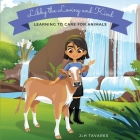 Libby the Loving and Kind: Learning to Care for Animals Cover Image