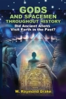 Gods and Spacemen Throughout History: Did Ancient Aliens Visit Earth in the Past? Cover Image