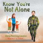 Know You're Not Alone Cover Image