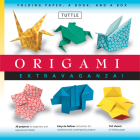 Origami Extravaganza! Folding Paper, a Book, and a Box: Origami Kit Includes Origami Book, 38 Fun Projects and 162 High-Quality Origami Papers: Great Cover Image