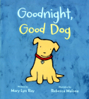 Goodnight, Good Dog (padded board book with flocked cover) Cover Image