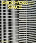 Shooting Space: Architecture in Contemporary Photography Cover Image