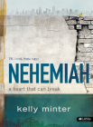 Nehemiah - Bible Study Book: A Heart That Can Break (Living Room (LifeWay)) Cover Image