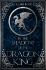 In the Shadow of the Dragon King (Chronicles of Fallhallow) Cover Image
