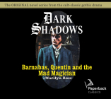 Barnabas, Quentin and the Mad Magician (Dark Shadows #30) Cover Image