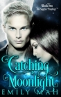 Catching Moonlight Cover Image