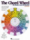 The Chord Wheel: The Ultimate Tool for All Musicians Cover Image