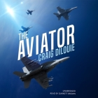 The Aviator: A Novel of the Sino-American War Cover Image