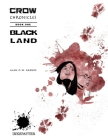 Black Land (Crow Chronicles #1) Cover Image