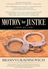 Motion for Justice: I Rest My Case Cover Image