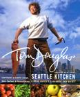 Tom Douglas' Seattle Kitchen Cover Image