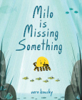 Milo Is Missing Something Cover Image