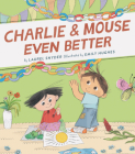 Charlie & Mouse Even Better: Book 3 Cover Image