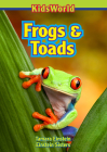 Frogs & Toads (Kidsworld) Cover Image