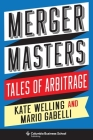 Merger Masters: Tales of Arbitrage Cover Image