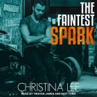 The Faintest Spark Lib/E Cover Image