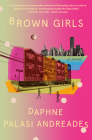 Brown Girls: A Novel Cover Image