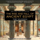 The Rise and Fall of Ancient Egypt Lib/E Cover Image