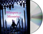Whispers at Moonrise (A Shadow Falls Novel #4) Cover Image