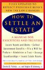 How to Settle an Estate: A Manual for Executors and Trustees, Third Revised Edition Cover Image