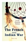 The French and Indian War (Vol. 1-6) Cover Image