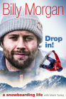 Drop In!: A Snowboarding Life Cover Image